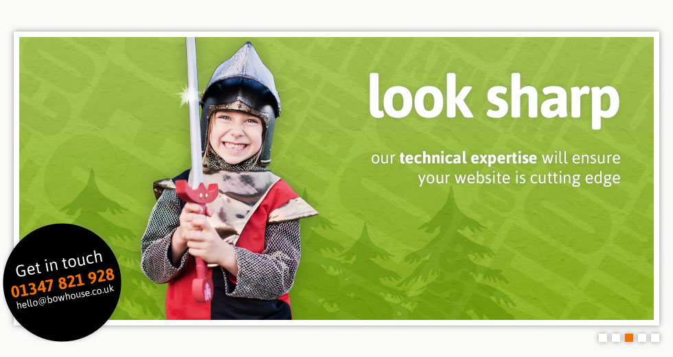 look sharp - our technical expertise will ensure your website is cutting edge